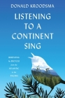 Listening to a Continent Sing: Birdsong by Bicycle from the Atlantic to the Pacific Cover Image