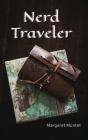 Nerd Traveler Cover Image