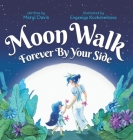 Moon Walk: Forever By Your Side Cover Image