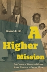 A Higher Mission: The Careers of Alonzo and Althea Brown Edmiston in Central Africa (New Directions in Southern History) Cover Image
