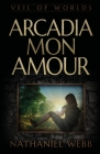 Arcadia Mon Amour Cover Image