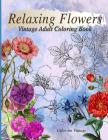 Relaxing Flowers Vintage Adult Coloring Book Cover Image