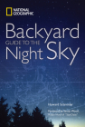 National Geographic Backyard Guide to the Night Sky Cover Image