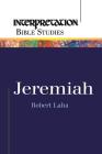 Jeremiah (Interpretation Bible Studies) Cover Image