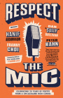 Respect the Mic: Celebrating 20 Years of Poetry from a Chicagoland High School Cover Image