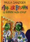 Amber Brown Is Green with Envy Cover Image