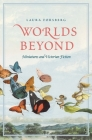 Worlds Beyond: Miniatures and Victorian Fiction Cover Image
