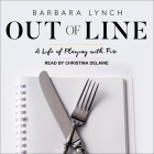 Out of Line: A Life of Playing with Fire Cover Image