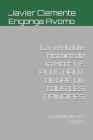 La véritable histoire de la Mort: Le Plus Haut Degré de Tous Les Principes: Le Principe Des Causes (History of Africa #77) Cover Image