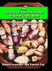 The History of the Christmas Figural Light Bulb Cover Image