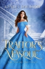 Traitor's Masque: The Andari Chronicles - Vol. 1 Cover Image
