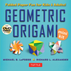Geometric Origami Mini Kit: Folded Paper Fun for Kids & Adults! [Origami Kit with Book, 48 Papers, & DVD] Cover Image