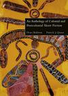 An Anthology of Colonial and Postcolonial Short Fiction Cover Image