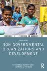 Non-Governmental Organizations and Development (Routledge Perspectives on Development) Cover Image