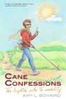 Cane Confessions: The Lighter Side to Mobility (Large Print): (The Mobility Series) (Volume 2) Cover Image