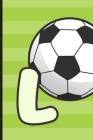 L: Soccer Monogram Letter L Initial Notebook - 6