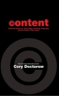 Content: Selected Essays on Technology, Creativity, Copyright, and the Future of the Future Cover Image