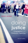 Doing Justice: Congregations and Community Organizing, 2nd Edition Cover Image