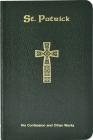 St. Patrick: His Confession and Other Works Cover Image