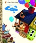 Up (Disney/Pixar Up) (Little Golden Book) Cover Image