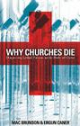 Why Churches Die: Diagnosing Lethal Poisons in the Body of Christ Cover Image