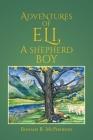 Adventures of Eli, a Shepherd Boy Cover Image