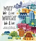 Why We Live Where We Live Cover Image