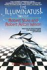 The Illuminatus! Trilogy: The Eye in the Pyramid, The Golden Apple, Leviathan Cover Image