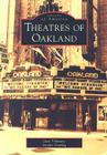 Theatres of Oakland (Images of America (Arcadia Publishing)) Cover Image
