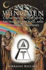 My Wingmen: Close Encounters with Archangel Michael and Archangel Raphael Cover Image