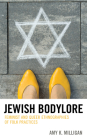 Jewish Bodylore: Feminist and Queer Ethnographies of Folk Practices Cover Image