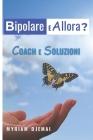 Coach E Soluzioni: Bipolare E Così ? Cover Image