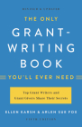 The Only Grant-Writing Book You'll  Ever Need Cover Image
