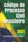 Código de Processo Civil Brasileiro: 2021 Cover Image