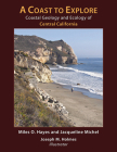 A Coast to Explore: Coastal Geology and Ecology of Central California Cover Image
