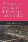 A Guide to IELTS Writing Task 1 and 2 Cover Image