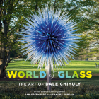 World of Glass: The Art of Dale Chihuly Cover Image