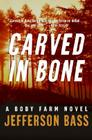 Carved in Bone Cover Image