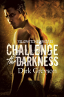 Challenge the Darkness (Yellowstone Wolves #1) Cover Image