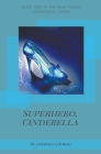 Superhero, Cinderella Cover Image