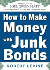 How to Make Money with Junk Bonds Cover Image