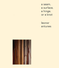 Leonor Antunes: a seam, a surface, a hinge, or a knot Cover Image