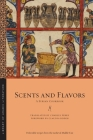 Scents and Flavors: A Syrian Cookbook (Library of Arabic Literature #63) Cover Image