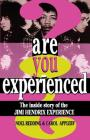 Are You Experienced?: The Inside Story Of The Jimi Hendrix Experience Cover Image