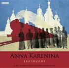 Anna Karenina: A BBC Radio 4 Full-Cast Dramatisation Cover Image