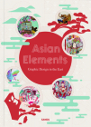 Asian Elements: Graphic Design in the East Cover Image
