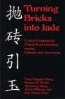 Turning Bricks Into Jade: Critical Incidents for Mutual Understanding Among Chinese and Americans Cover Image