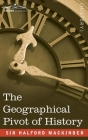 The Geographical Pivot of History Cover Image