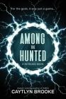 Among the Hunted Cover Image