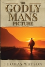 The Godly Man's Picture Cover Image